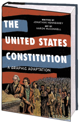 The U.S. Constitution: A Graphic Adaptation