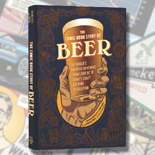 If You've Got the Time, We've Got the Beer (Graphic Novel)
