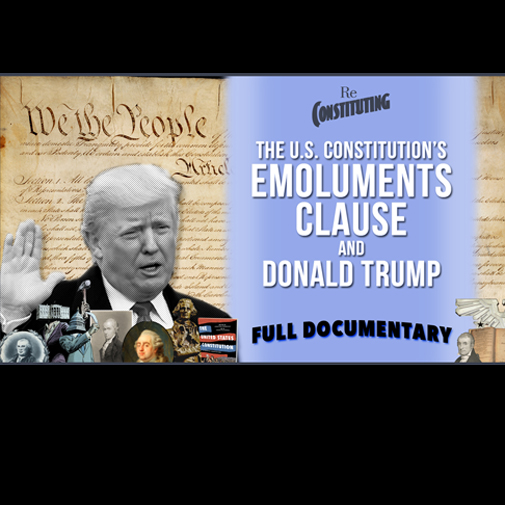 Free Documentary: Donald Trump & Emoluments
