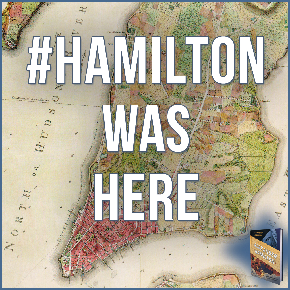 My tour with the Alexander Hamilton book gave me the chance to visit or re-visit many places where the man lived and breathed. Come see them all!